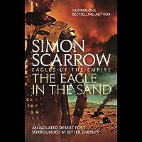 The Eagle In The Sand (Eagles of the Empire 7): Roman Legion 7 (English Edition)