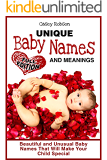 Baby Names: 7000 Unique Baby Names, Meanings and Origins