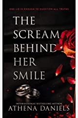 The Scream Behind Her Smile: A Romantic Thriller Kindle Edition
