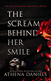 The Scream Behind Her Smile: A Romantic Thriller