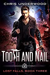 Tooth and Nail (Lost Falls Book 3) Kindle Edition