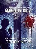 Maximum Guilt: A Crime Thriller: David Porter Mystery #2 (Hidden Guilt book 2 of 3)