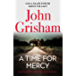 A Time for Mercy: John Grisham's latest scintillating bestselling courtroom drama