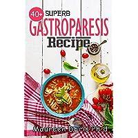 40+ SUPERB GASTROPARESIS RECIPE: Delicious Recipes On Managing Gastroparesis