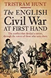 The English Civil War At First Hand