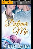 Deliver Me: An Mpreg Romance (Silver Oak Medical Center Book 2)