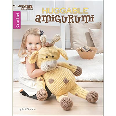 LEISURE ARTS 7163 Huggable Amigurumi, None: Arts, Crafts & Sewing