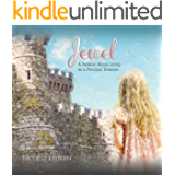 Jewel: A Parable About Living as a Precious Treasure