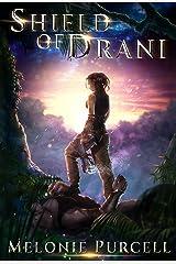 Shield of Drani (World of Drani Book 1) Kindle Edition