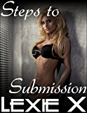 Steps to Submission Volume 5: Virgin Lesbian Erotica (Steps to Submission Bundles)