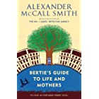 Bertie's Guide to Life and Mothers: 44 Scotland Street Series (9) (The 44 Scotland Street)
