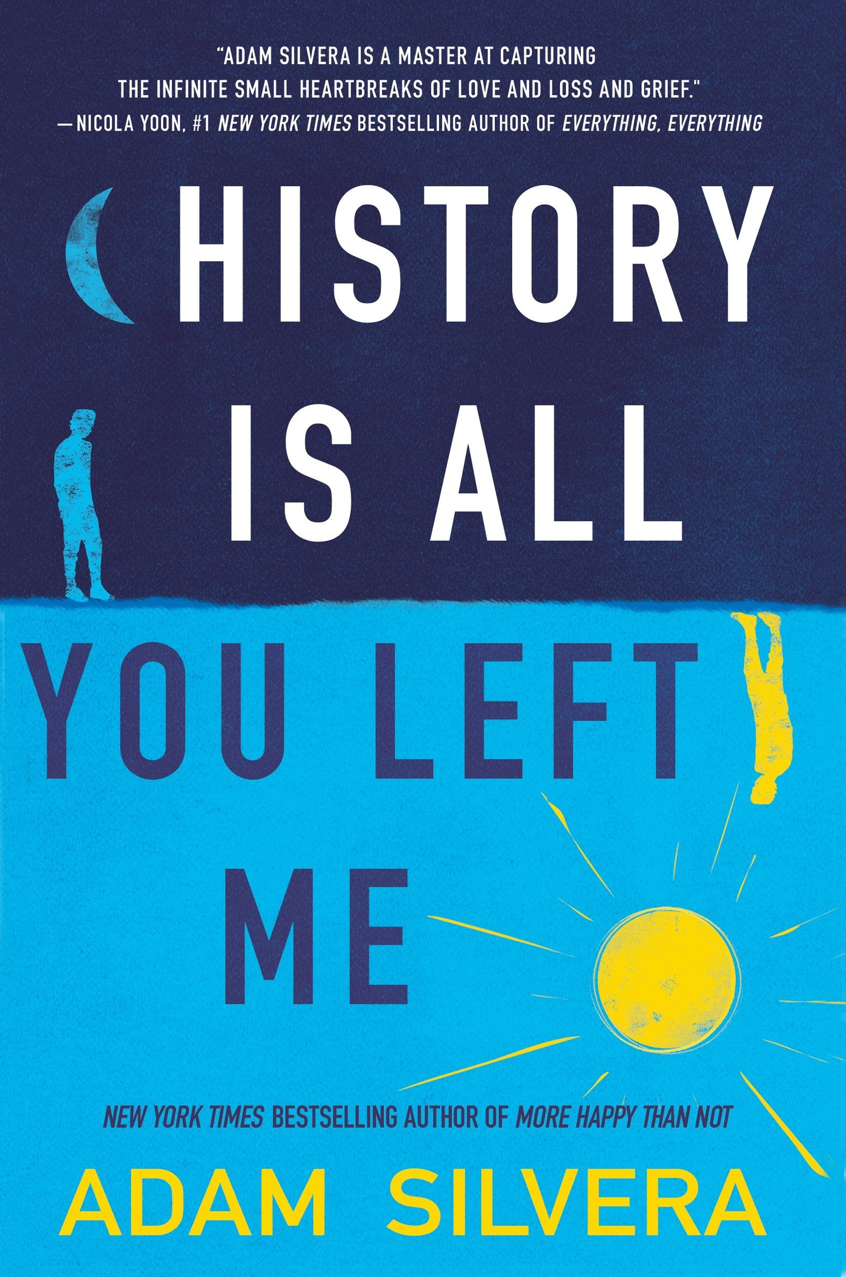 History Is All You Left Me: Amazon.es: Adam Silvera: Libros ...