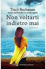 Non voltarti indietro mai (Italian Edition) Kindle Edition