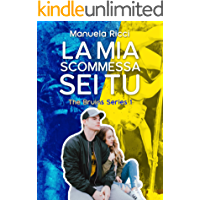 La Mia Scommessa Sei Tu: Romance Sport Young Adult (The Bruins Series Vol. 1)