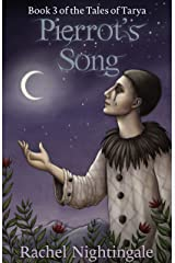 Pierrot's Song (Tales of Tarya Book 3) Kindle Edition