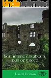 Katherine Elizabeth, Full of Grace