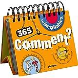 Calendrier - 365 Comment des Incollables