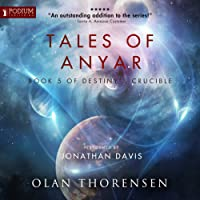 Tales of Anyar: Destiny's Crucible, Book 5