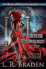 Faerie Forged (The Magicsmith Book 3) Kindle Edition