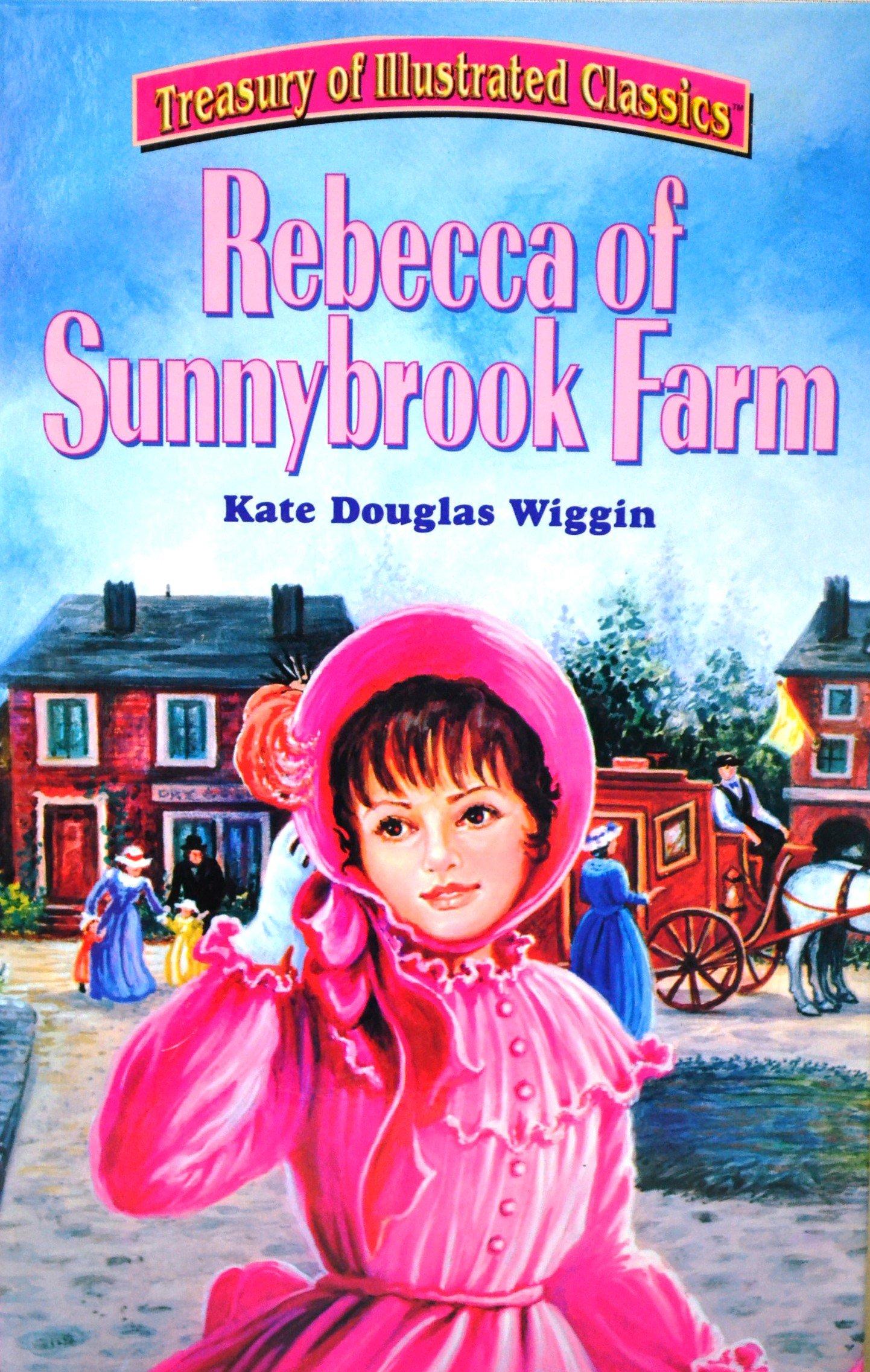 TREASURY OF ILLUSTRATED CLASSICS REBECCA OF SUNNYBROOK FARM pdf