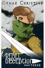 Rebel Deception (Royal Deception Book 3) Kindle Edition