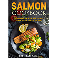 Salmon Cookbook: Salmon Recipe Book with Yummy Collection of Salmon Recipes (Salmon Tastes 5) (English Edition)