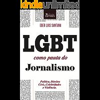 LGBT como pauta do jornalismo