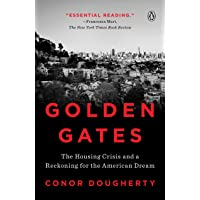 Golden Gates: The Housing Crisis and a Reckoning for the American Dream