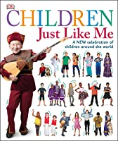 Children Just Like Me: A New Celebration Of