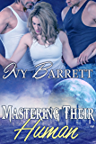 Mastering Their Human (Captives of Stilox Book 4)