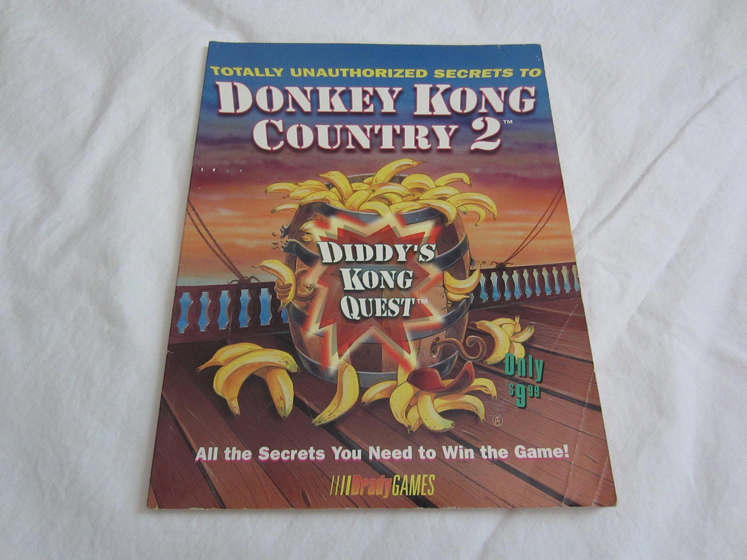Totally Unauthorized Secrets To Donkey Kong Country 2 Brady Games BradyGames 9781566863186 Amazon Books