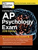 Cracking the AP Psychology Exam, 2018 Edition: Proven Techniques to Help You Score a 5