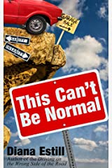 This Can't Be Normal Kindle Edition