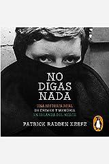No digas nada [Say Nothing] Audible Audiobook