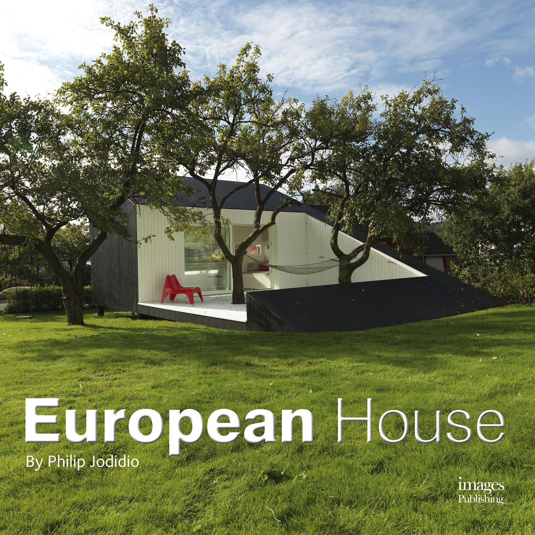 European house (Anglais) Relié – Illustré, 1 novembre 2015 Philip Jodidio 1864706368 Architektur Europa