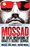 Mossad: The Great Operations of Israel's Secret Service (English Edition)