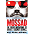 Mossad: The Great Operations of Israel's Secret Service