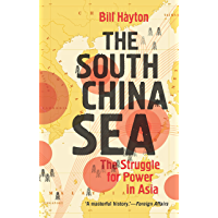 The South China Sea: The Struggle for Power in Asia (English Edition)