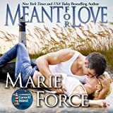 Meant for Love: Gansett Island Series, Book 10