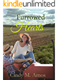 Furrowed Hearts: A Straight Row to Romance (Romancing the Farmer Book 1)