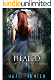 Healed (Book 3 of Castle Coven): A Serial Paranormal Romance (Castle Coven Series)
