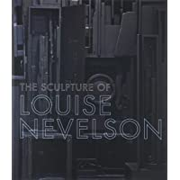 Rapaport, B: Sculpture of Louise Nevelson - Constructing