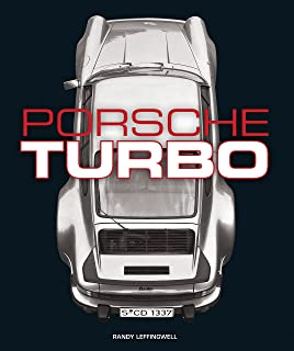 Porsche Turbo: The Inside Story of Stuttgarts Turbocharged Road and Race Cars