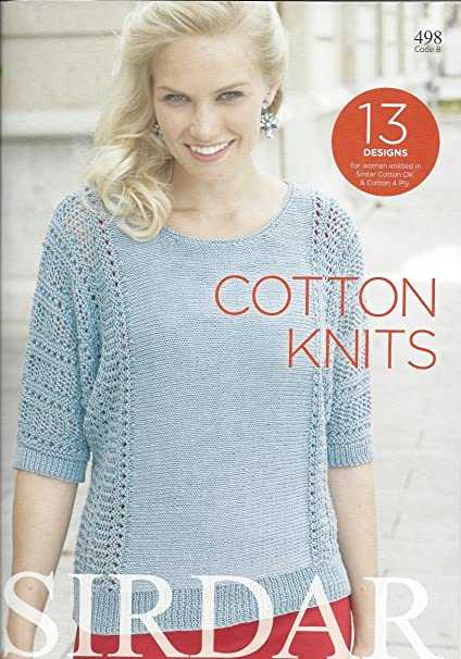 a7d3e3ef5aba Sirdar Knitting Pattern Book 498 - Cotton Knits  Amazon.co.uk  Kitchen    Home