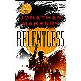 Relentless: A Joe Ledger and Rogue Team International Novel (Rogue Team International Series Book 2)