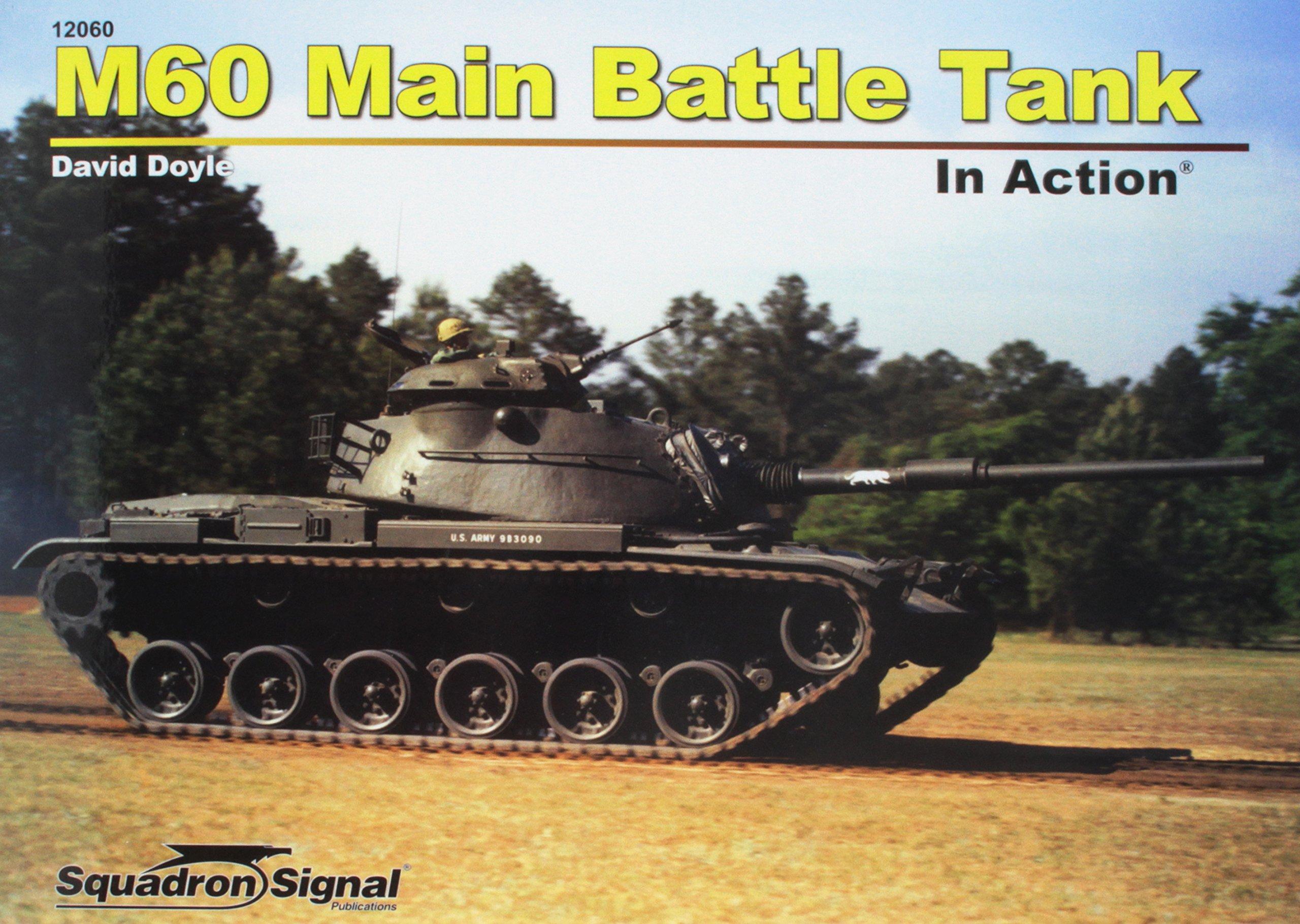 m60 main battle tank in action david doyle 9780897478458 amazon