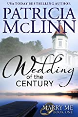 Wedding of the Century (Marry Me series, Book 1) Kindle Edition