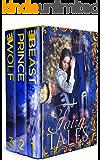 The Beast, The Wolf, & The Prince: A Sci-Fi Alien Fairy Tale Romance Box Set