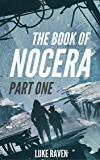 The Book of Nocera (Part One)