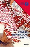 Fiesta (Oscar scrittori moderni Vol. 354)